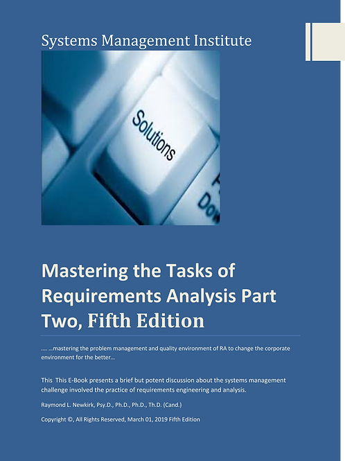 Mastering the Tasks of Requirements Analysis Part Two, Fifth Edition