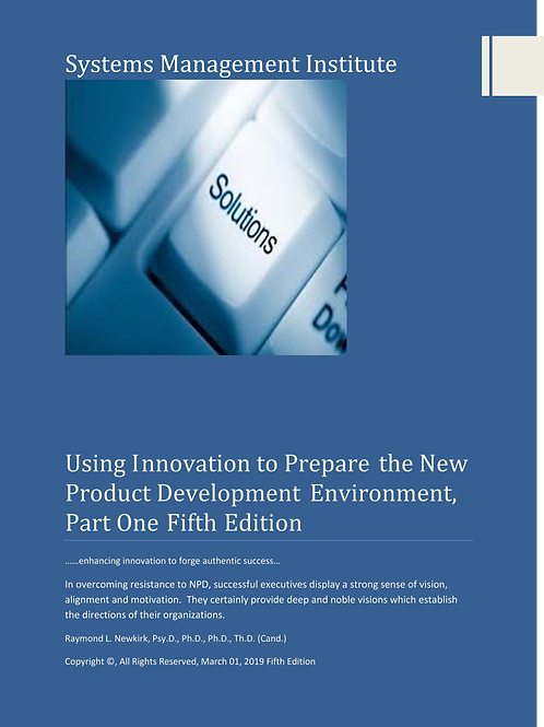 Using Innovation to Prepare the New Product Development Environment, Part One
