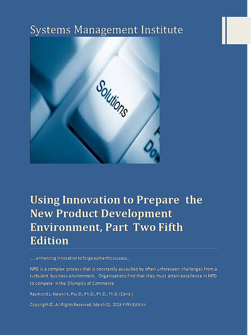 Using Innovation to Prepare the New Product Development Environment, Part Two