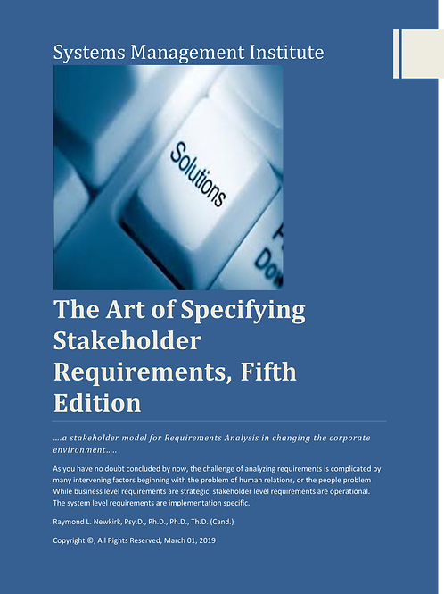 The Art of Specifying Stakeholder Requirements Part One, Fifth Edition