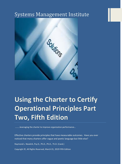 Using the Charter to Certify Operational Principles Part Two, Fifth Edition