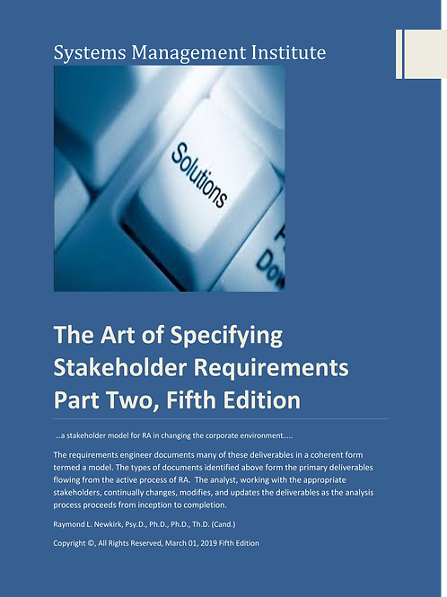 The Art of Specifying Stakeholder Requirements Part Two, Fifth Edition