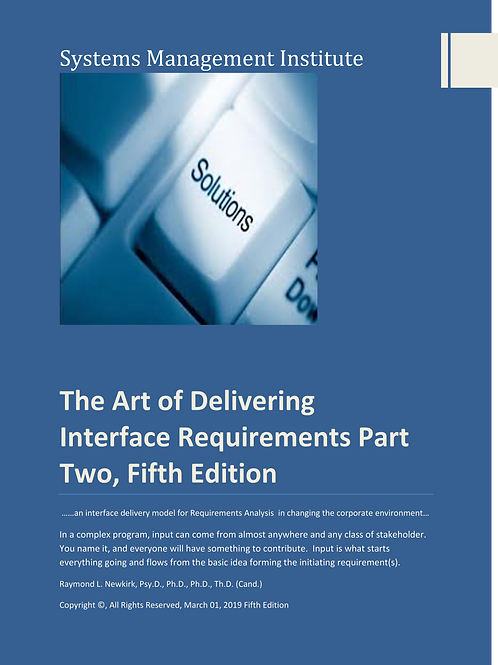 The Art of Delivering Interface Requirements Part Two, Fifth Edition