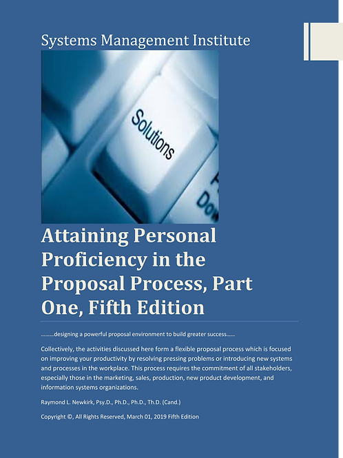 Attaining Personal Proficiency in the Proposal Process, Part One