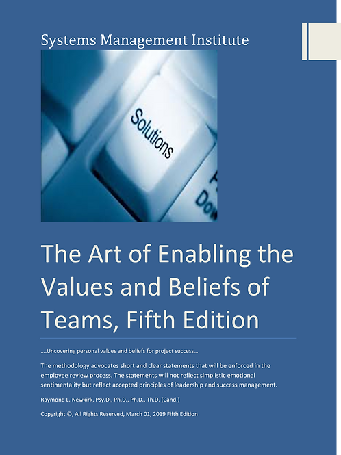 The Art of Enabling the Values and Beliefs of Teams, Fifth Edition