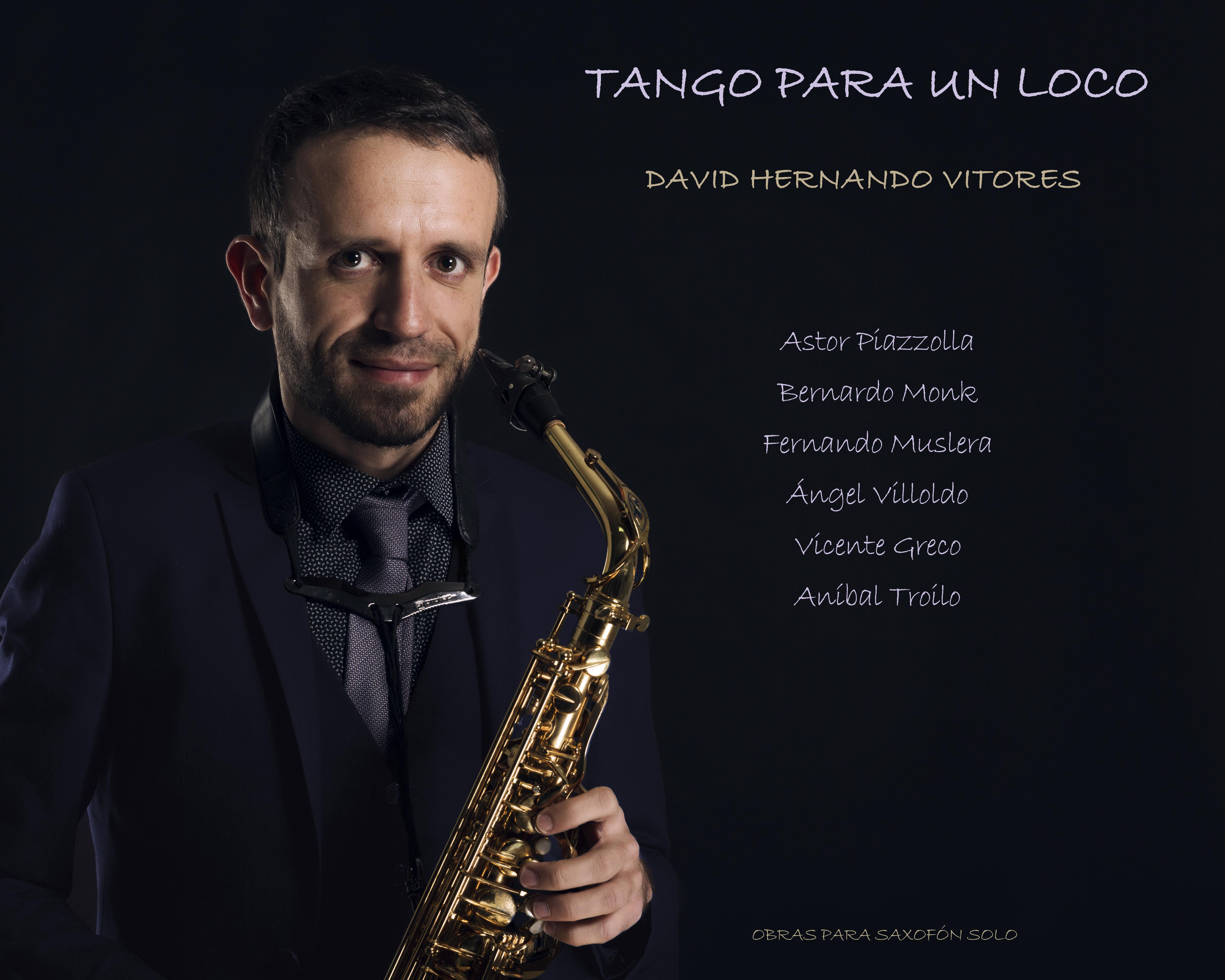 Tango para un Loco. David Hernando