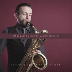Tango para un Loco II. 12 (Des) Arreglos