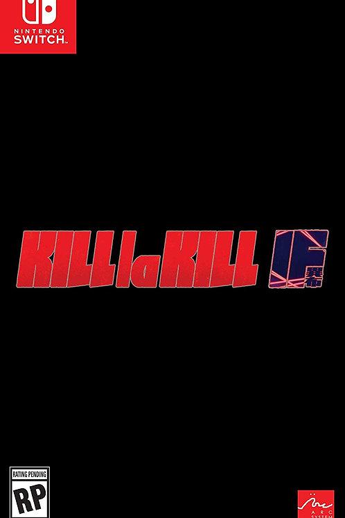Kill la Kill - IF Nintendo Switch