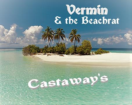 New Song, Vermin & the Beachrat, Stranded, Island,