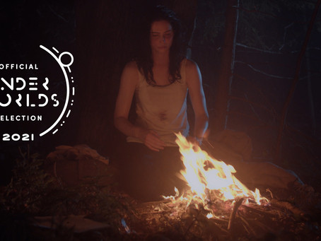 Official Selection at Underworlds 2021 Film Festival!