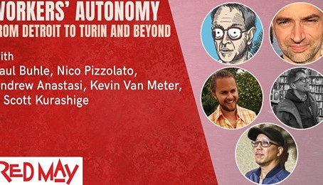 Watch: Workers' Autonomy from Detroit to Turin and Beyond