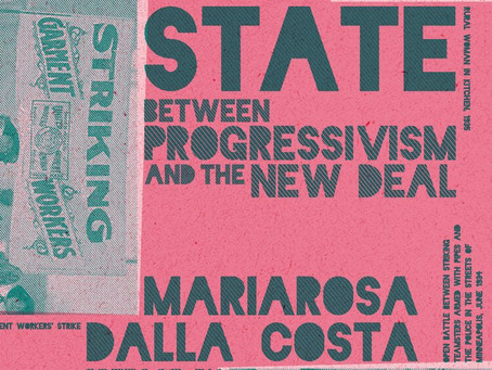 """New Edition of Mariarosa Dalla Costa's """"Family, Welfare, and the State"""" out soon from Common Notions"""