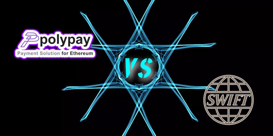 polypay和傳統支付大佬SWIFT之間的競爭和成長