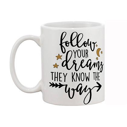 Follow You Dream Printed Ceramic Coffee Mug 325 ml