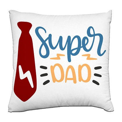 Super Dad Printed Poly Satin Cushions Pillow Co