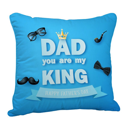 DAD You are my King ... Happy Father's Day Satin Cushion Pillow with Filler