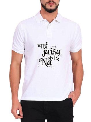 Bhai Jaisa Koi Na Printed Regular Fit Polo Men's T-shirt