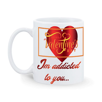 I'm addicted to you Printed Ceramic Coffee Mug 325 ml