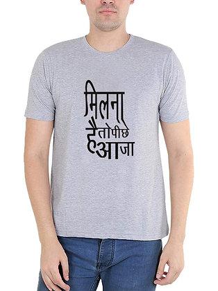 Milna hain to aa ja piche Printed Regular Fit Round Men's T-shirt