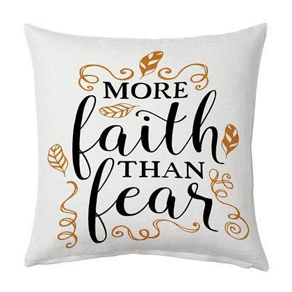 More faith than fear Printed Poly Satin Cushion Pillow Cover