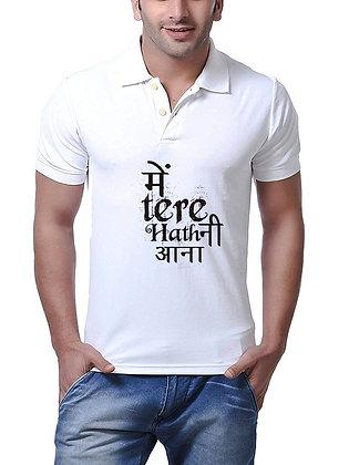 main Tere Hath Ni Aana Printed Regular Fit Polo Men's T-shirt