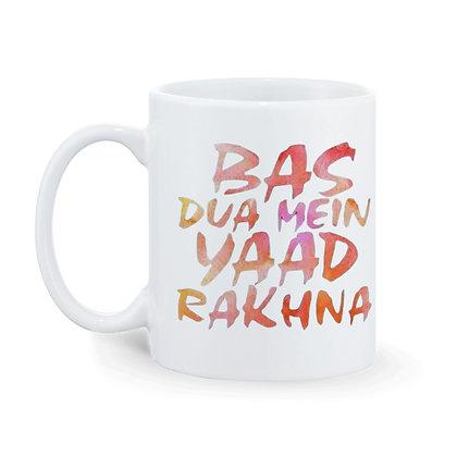 BAS dua  mein yaad rakhna Printed Ceramic Coffee Mu