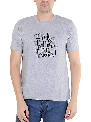 Life is better with Friends Printed Regular Fit Round Men's T-shirt