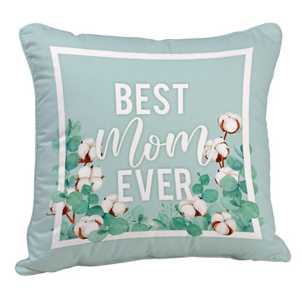 Best Mom Ever Satin Cushion Pillow with Filler