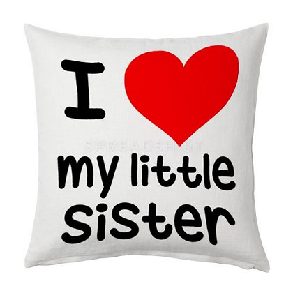 I Love My Sister Printed Poly Satin Cushion Pillow Cover with Filler