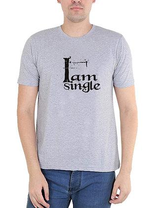 I am Single Printed Regular Fit Round Men's T-shirt