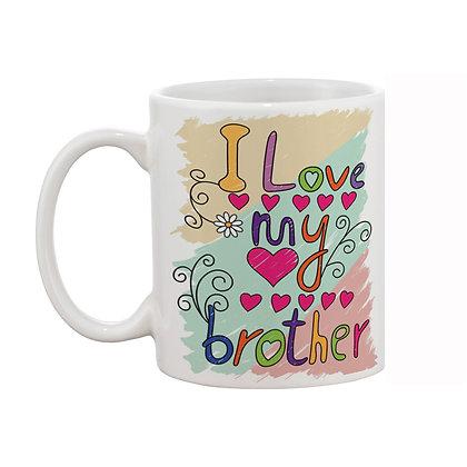 I love my brother Printed Ceramic Coffee Mug 325