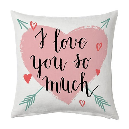 I Love You So Much Printed Poly Satin Cushions Pillow Cover with