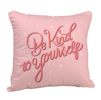 Be Kind to Yourself Satin Cushion Pillow with Filler