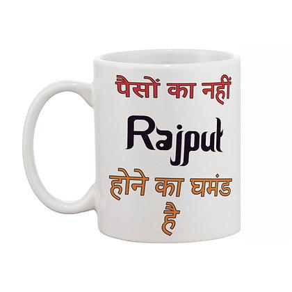 Paiso ka nahi Rajput hone ka ghamand hai Printed Ceramic Coffee Mug 325