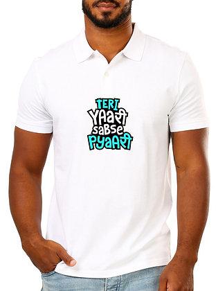 Teri Yaari Sabse Pyaari Printed Regular Fit Polo Men's T-shirt