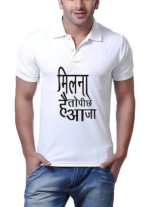 Milna hai to Piche aa Ja Printed Regular Fit Polo Men's T-shirt