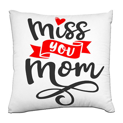 Miss U Mom Printed Poly Satin Cushion Pillow Cover with Filler