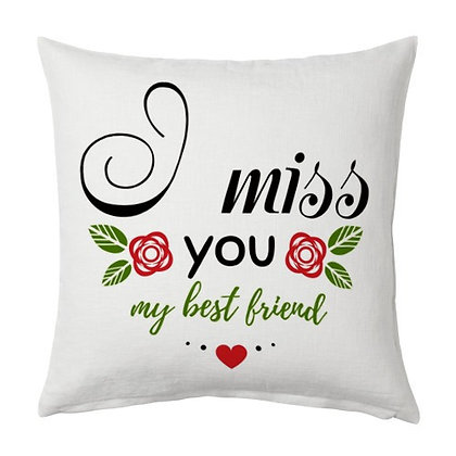 I miss you Printed Poly Satin Cushions Pillow Cover with
