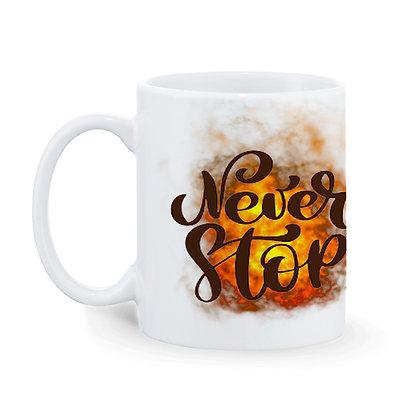 Never Stop Printed Ceramic Coffee Mug 325 ml