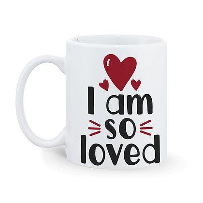 I am so loved Printed Ceramic Coffee Mug 325 ml