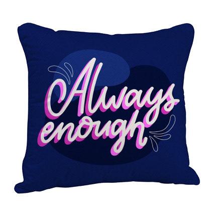 Always Enough Satin Cushion Pillow with Filler