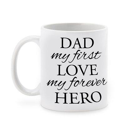 DAD is my forever HERO Ceramic Coffee Mug 325 ml