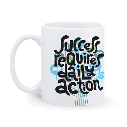 Succeess requires daily action Printed Ceramic Coffee Mug 325 ml