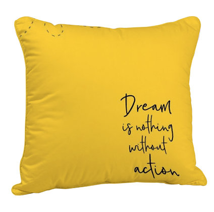 Dream is Nothing Without Action Printed Poly Satin Cushion Pillow with Filler