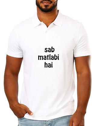 Sab Matlabi Hain Printed Regular Fit Polo Men's T-shirt