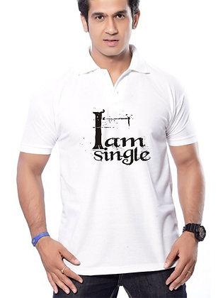 I am Single Printed Regular Fit Polo Men's T-shirt