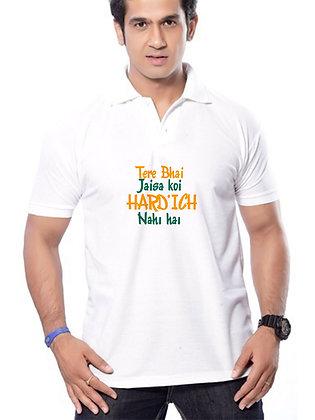 Tere bhai jaisa koi hard hi nahi hai Printed Regular Fit Polo Men's T-shirt