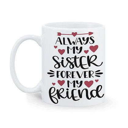 Sister are besties for life Printed Ceramic Coffee Mug 325 ml
