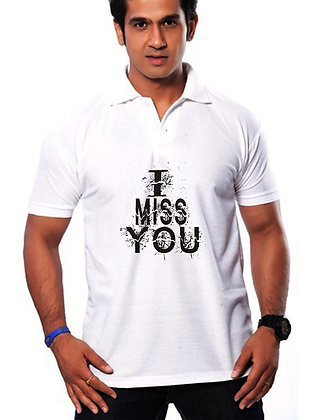 I Miss You Printed Regular Fit Polo Men's T-shirt