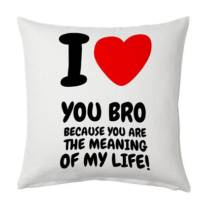 I love u bro Printed Poly Satin Cushion Pillow Cover with Filler